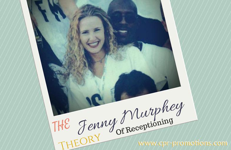 The Jenny Murphey Theory Of Receptioning