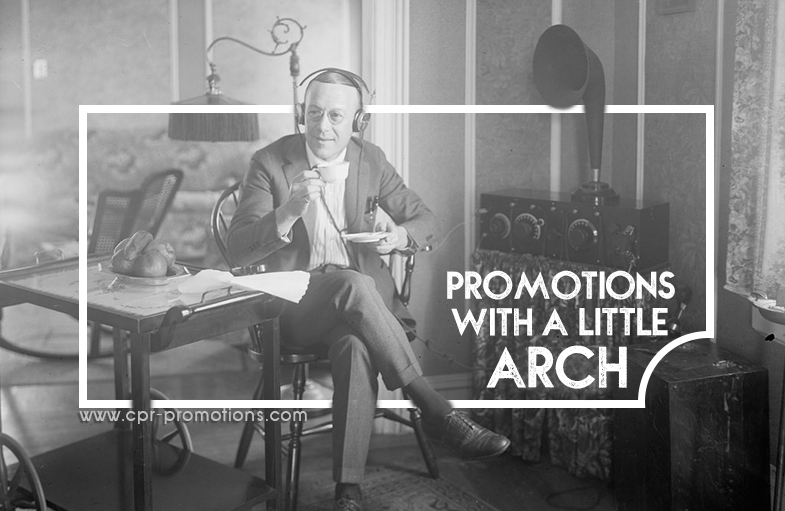 Radio Promotions with a little arch