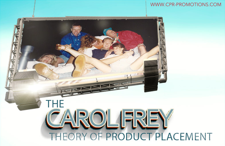 The Carol Frey Theory Of Product Placement